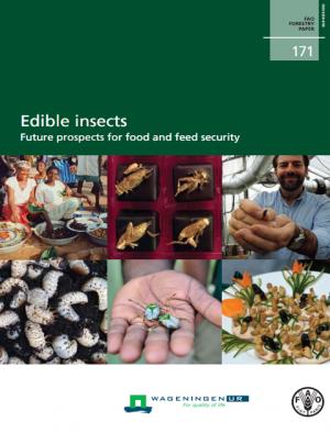 【写真6】FAOの報告書「 Edible insect -Future prospects for food and feed security-」